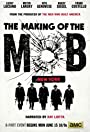 The Making of the Mob