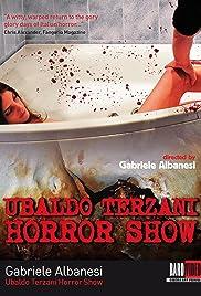 Ubaldo Terzani Horror Show(2010) Poster - Movie Forum, Cast, Reviews
