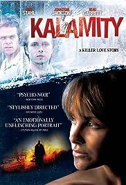 Kalamity(2010) Poster - Movie Forum, Cast, Reviews