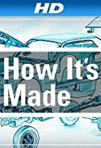 How It's Made