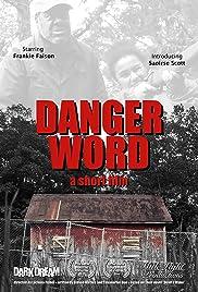 Danger Word Poster