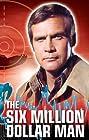 The Six Million Dollar Man (1974) Poster