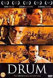 Drum(2004) Poster - Movie Forum, Cast, Reviews