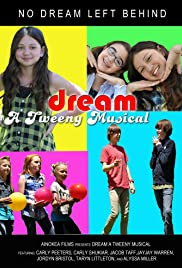 Dream - A Tweeny Musical Poster