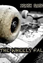 When the Wheels Fall Off
