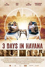 Three Days in Havana Poster