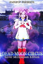 Dead Moon Circus Poster