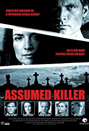 Assumed Killer(2013) Poster - Movie Forum, Cast, Reviews