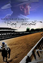 Secretariat's Jockey: Ron Turcotte Poster