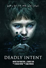 Deadly Intent(2016) Poster - Movie Forum, Cast, Reviews