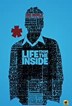 Life from the Inside
