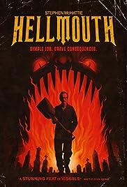 Hellmouth(2014) Poster - Movie Forum, Cast, Reviews