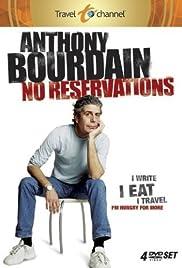 Anthony Bourdain: No Reservations Poster - TV Show Forum, Cast, Reviews