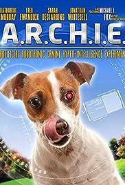 A.R.C.H.I.E.(2016) Poster - Movie Forum, Cast, Reviews