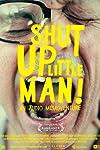 Tribeca Film to Distribute 'Shut Up Little Man!'