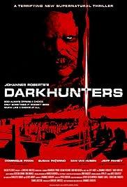 Darkhunters(2004) Poster - Movie Forum, Cast, Reviews