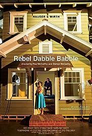 Rebel Dabble Babble Poster