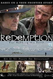 Redemption: For Robbing the Dead Poster