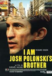 I Am Josh Polonski's Brother Poster
