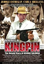 Manila Kingpin: The Asiong Salonga Story