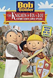 Bob the Builder: The Knights of Fix-A-Lot Poster