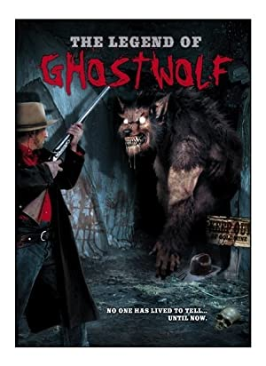 The Legend of Ghostwolf (2005)