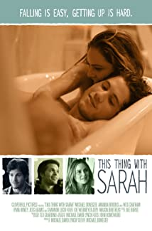 Watch This Thing with Sarah (2013) Online
