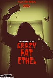 Crazy Fat Ethel Poster