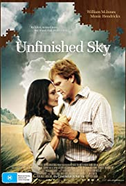 Unfinished Sky(2007) Poster - Movie Forum, Cast, Reviews