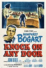 Knock on Any Door(1949) Poster - Movie Forum, Cast, Reviews
