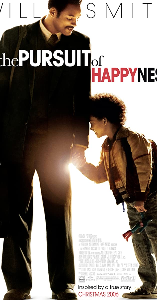 a pursuit of happiness a movie The pursuit of happyness (2006) trailers and clips life is a struggle for single father chris gardner (will smith) evicted from their apartment, he and his young son (jaden christopher syre smith.