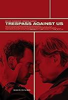 Trespass Against Us,怒犯情仇