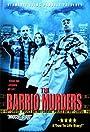 The Barrio Murders