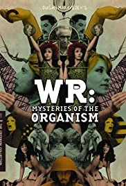 W.R. - Misterije organizma Poster