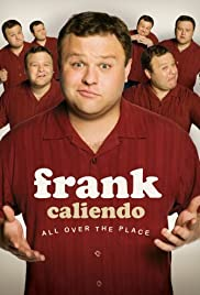 Frank Caliendo: All Over the Place Poster