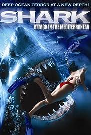Shark Attack in the Mediterranean Poster