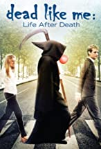 Primary image for Dead Like Me: Life After Death