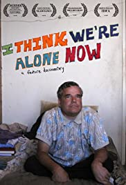 I Think We're Alone Now(2008) Poster - Movie Forum, Cast, Reviews