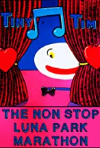 Primary image for Tiny Tim - The Luna Park Marathon