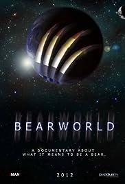 BearWorld Poster