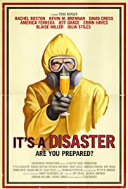 It's a Disaster(2012) Poster - Movie Forum, Cast, Reviews