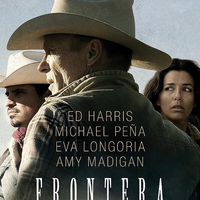 Ed Harris, Eva Longoria, and Michael Peña in Frontera (2014)