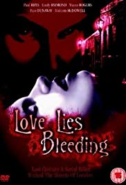 Love Lies Bleeding(1999) Poster - Movie Forum, Cast, Reviews
