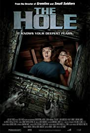 The Hole (2009) Poster - Movie Forum, Cast, Reviews