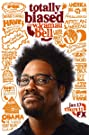 Totally Biased with W. Kamau Bell (2012) Poster