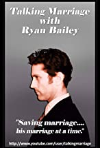 Primary image for Talking Marriage with Ryan Bailey