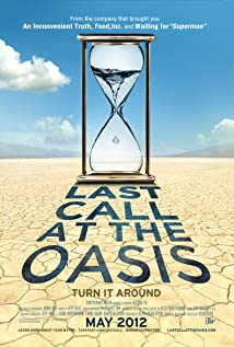 Last Call at the Oasis (2011) Poster