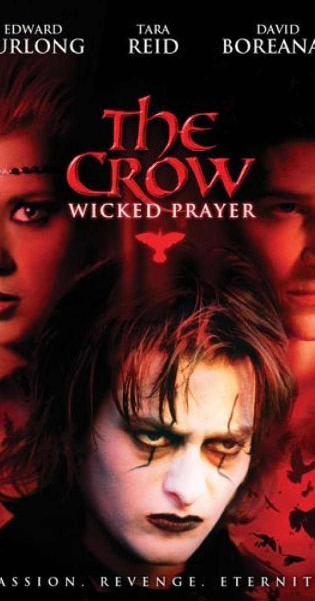 The Crow: Wicked Prayer (2005) - IMDb