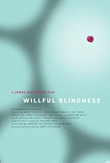 Willful Blindness movie
