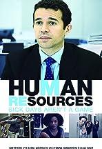 Human Resources: Sick Days Aren't A Game